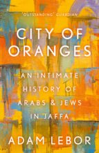 city of oranges (ebook) adam lebor 9781786695925