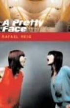 a pretty face-rafael reig-9781852429225