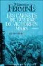 les carnets de guerre de victorien mars-maxence fermine-9782226188625