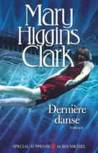 dernière danse mary higgins clark 9782226396525