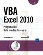 vba excel 2010: programacion de la interfaz de usuario michele amelot 9782746063525