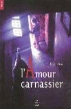 Amour carnassier 978-2749109725 FB2 TORRENT