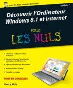 découvrir l'ordinateur, windows 8.1 et internet pour les nuls (ebook)-nancy muir-9782754070225