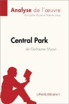central park de guillaume musso (analyse de l'oeuvre) (ebook)-sybille mortier- lepetitlittéraire.fr-9782808006125
