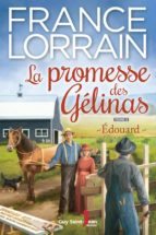 la promesse des gélinas, tome 2 (ebook) france lorrain 9782894554425