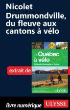 NICOLET-DRUMMONDVILLE, DU FLEUVE AUX CANTONS DE L EST À VÉLO