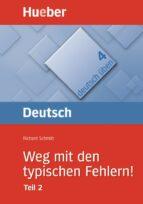 weg mit den typischen. fehlern (teil 2) (deutsch üben 4)-richard schmidt-9783190074525