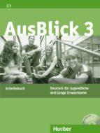 ausblick 3 arbeitsbuch mit integrierter audio-cd-9783190118625