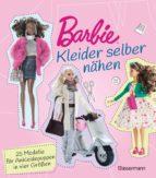 barbie. kleider selber nähen (ebook)-annabel benilan-9783641221225