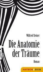 anatomie der träume (ebook) wilfried steiner 9783709938225