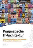 PRAGMATISCHE IT-ARCHITEKTUR