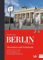 berlin   eine biografie (ebook) 9783945751725