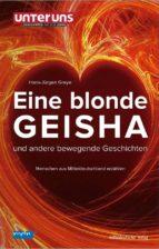 eine blonde geisha und andere bewegende geschichten (ebook)-9783954626625