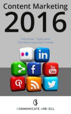 content marketing 2016: influencer, topics and the most important trends (ebook)-9783958800625