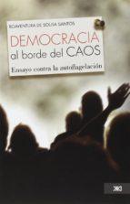 la democracia al borde del caos boaventura de sousa santos 9786070305825