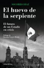 el huevo de la serpiente. el futuro de un estado (ebook) 9786070713125