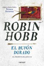 el bufón dorado (el profeta blanco 2) (ebook)-robin hobb-9786073152525