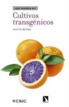 cultivos transgénicos: entre el miedo y la esperanza-9788400103125