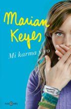 mi karma y yo (ebook)-marian keyes-9788401015625