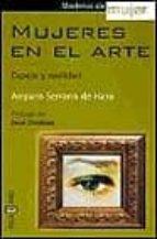 mujeres en el arte: espejo y realidad-amparo serrano de haro-9788401376825