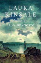 luna de agosto-laura kinsale-9788401384325