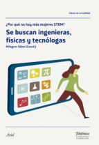se buscan ingenieras, físicas y tecnólogas (ebook)-milagros sáinz ibáñez-9788408177425