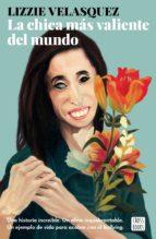 la chica más valiente del mundo (ebook)-lizzie velasquez-9788408178125