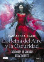 cazadores de sombras. la reina del aire y la oscuridad cassandra clare 9788408208525