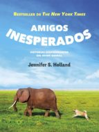 amigos inesperados (ebook)-jennifer s. holland-9788415193425