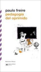 pedagogia del oprimido paulo freire 9788415555025
