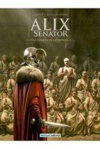 alix senator nº 3: la conjura de las rapaces jacques martin 9788415773825
