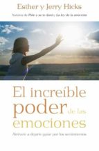 el increíble poder de las emociones-esther hicks-jerry hicks-9788415870425