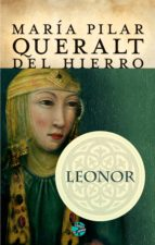leonor (ebook)-maria pilar queralt-9788415997825