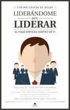liderándome para liderar (ebook)-cosimo chiesa de negri-9788416253425