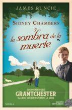 sidney chambers y la sombra de la muerte-james runcie-9788416261925