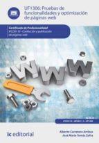pruebas de funcionalidades y optimización de páginas web. ifcd0110 (ebook)-alberto carretero arribas-jose maria tomas zafra-9788416351725
