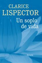 un soplo de vida-clarice lispector-9788416465125