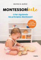montessorizate beatriz m. muñoz 9788416895625