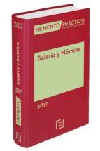 memento práctico salario y nómina 2017-9788416924325