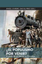 ¿el populismo por venir?: a partir de un debate en princeton-9788417134525