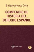 compendio de historia del derecho español 2018 enrique alvarez cora 9788417306625