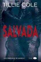salvada (saga los verdugos de hades 2) tillie cole 9788417333225
