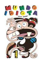 mundo idiota-peter bagge-9788417442125