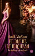 el día de la duquesa (ebook) sarah maclean 9788417451325