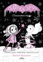 isadora moon i l encanteri magic (la isadora moon)-harriet muncaster-9788420487625