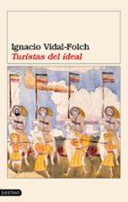 turistas del ideal-ignacio vidal-folch-9788423337125