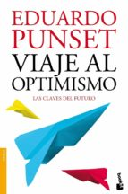 viaje al optimismo-eduardo punset-9788423346325