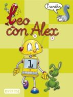 leo con alex 1. escribo (pauta) (educacion infantil)-carmen et al. calvo-9788424182625