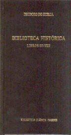 biblioteca historica: libros iv-viii-9788424927325