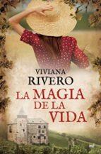 la magia de la vida viviana rivero 9788427043725